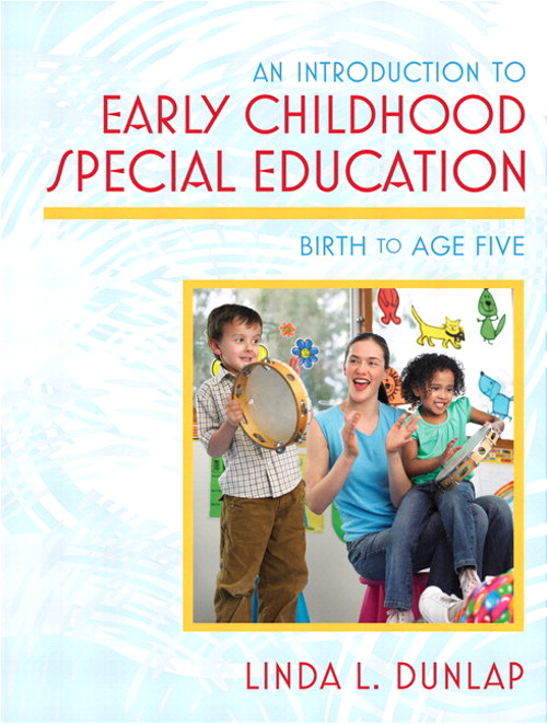 Introduction to Early Childhood Special Education: Birth to Age Five, An, CourseSmart eTextbook