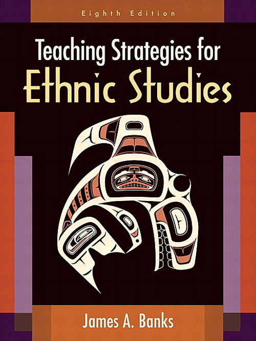 Teaching Strategies for Ethnic Studies, CourseSmart eTextbook, 8th Edition