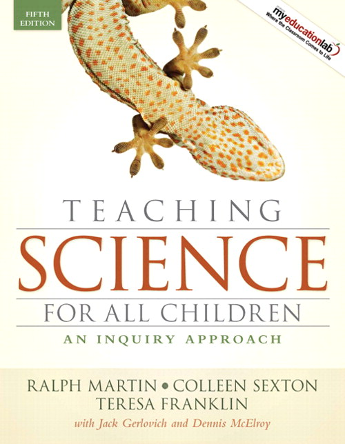 Teaching Science for All Children: An Inquiry Approach, CourseSmart eTextbook, 5th Edition