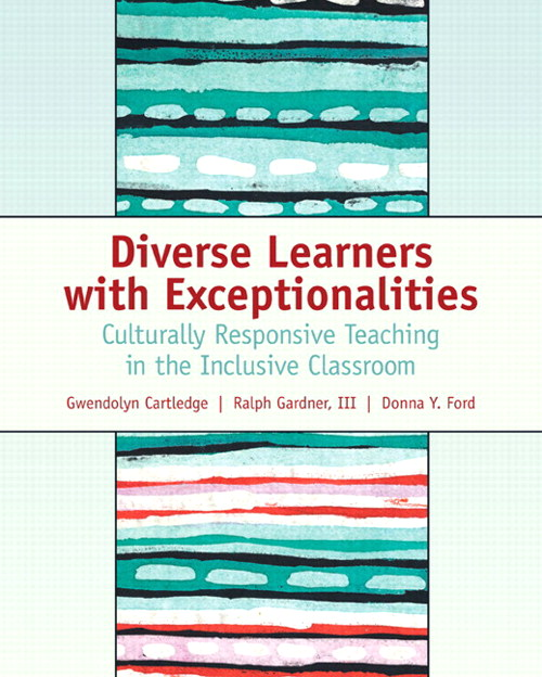 Diverse Learners with Exceptionalities: Culturally Responsive Teaching in the Inclusive Classroom, CourseSmart eTextbook