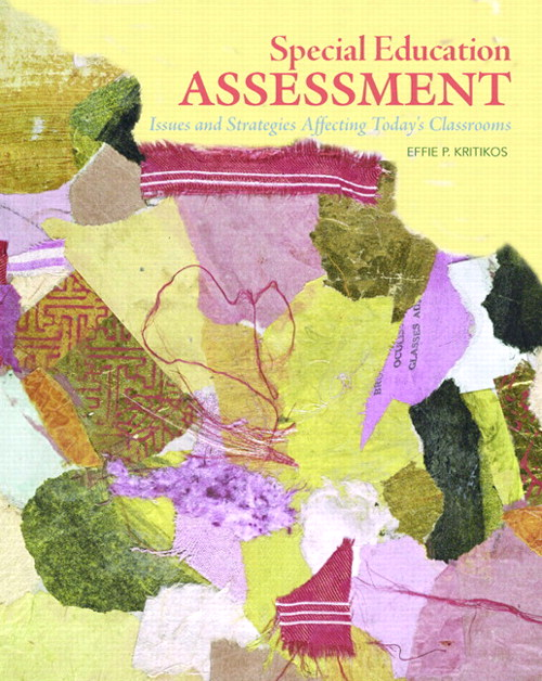 Special Education Assessment: Issues and Strategies Affecting Today's Classrooms, CourseSmart eTextbook