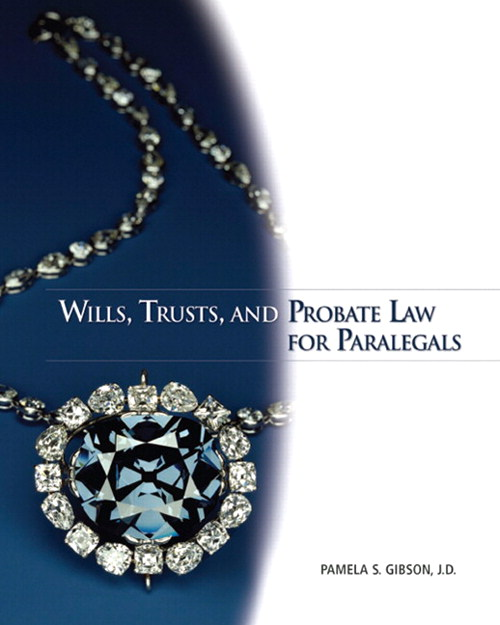 Wills, Trusts, and Probate Law for Paralegals, CourseSmart eTextbook