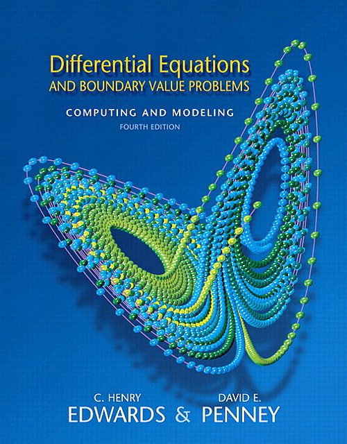 Differential Equations and Boundary Value Problems: Computing and Modeling, CourseSmart eTextbook, 4th Edition