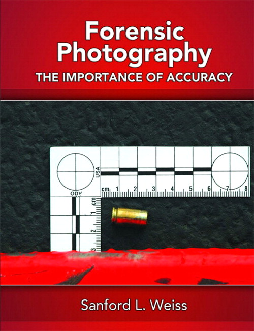 Forensic Photography: Importance of Accuracy, CourseSmart eTextbook