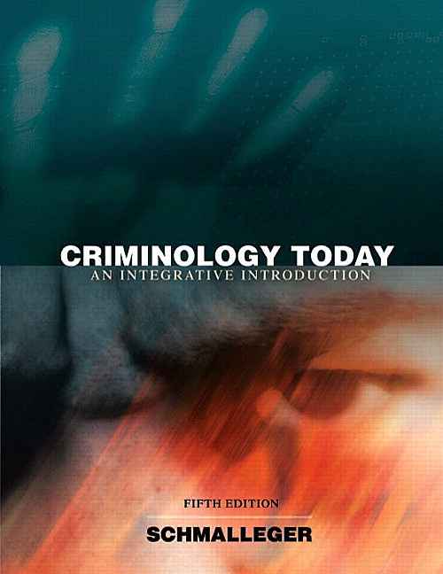Criminology Today: An Integrative Introduction, CourseSmart eTextbook, 5th Edition