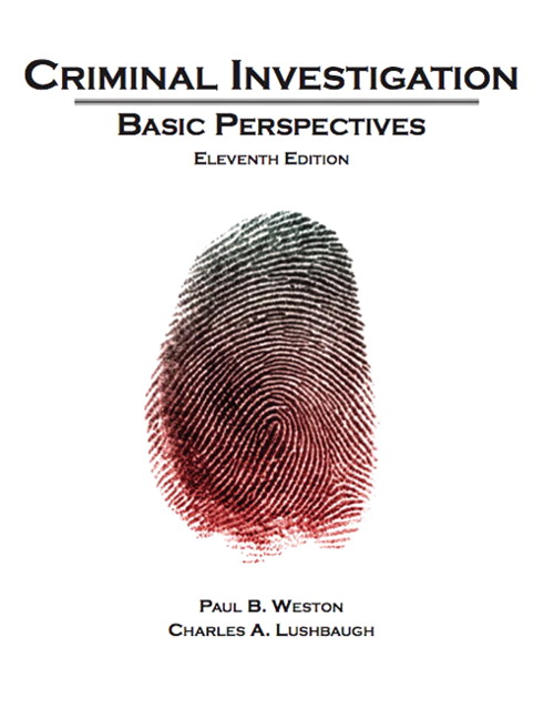 Criminal Investigation: Basic Perspectives, CourseSmart eTextbook, 11th Edition