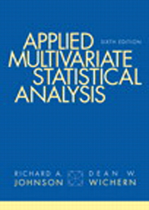 Applied Multivariate Statistical Analysis, CourseSmart eTextbook, 6th Edition