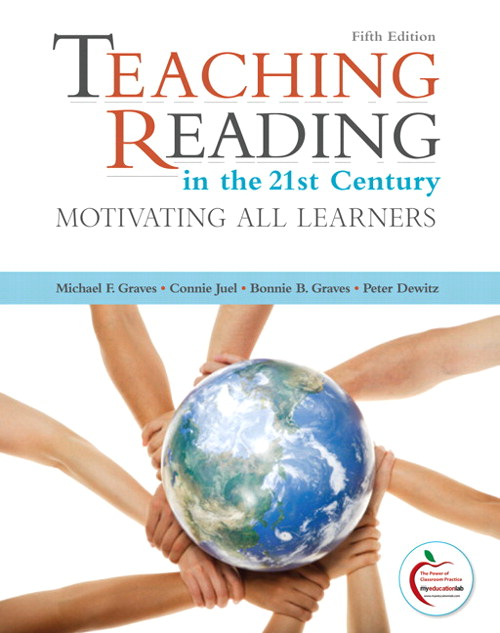 Teaching Reading in the 21st Century: Motivating All Learners, 5th Edition