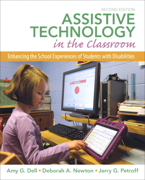 Assistive Technology in the Classroom: Enhancing the Experiences of Students with Disabilities, CourseSmart eTextbook, 2nd Edition