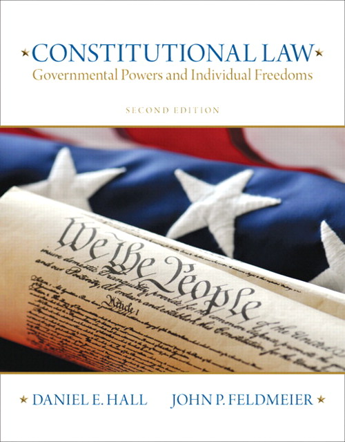Constitutional Law: Governmental Powers and Individual Freedoms, CourseSmart eTextbook, 2nd Edition