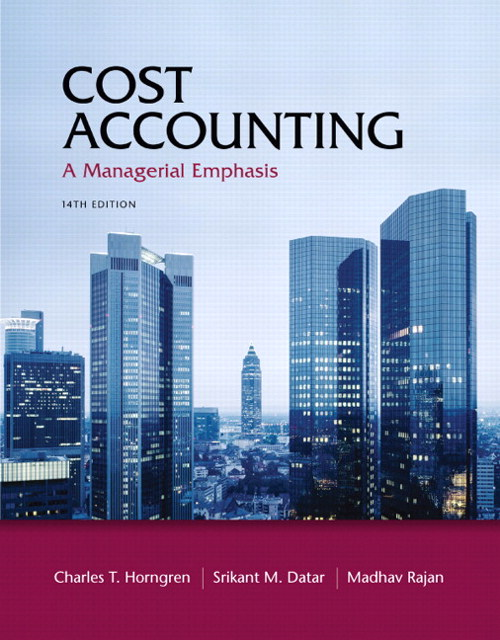 Cost Accounting, 14th Edition