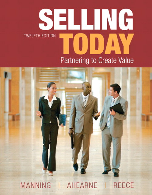 Selling Today, 12th Edition