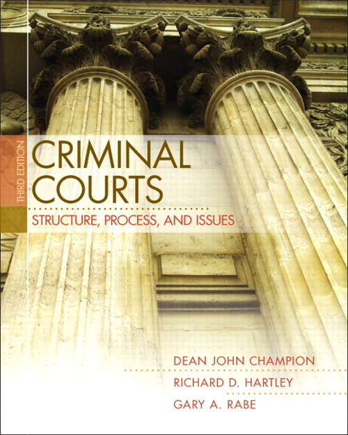 Criminal Courts: Structure, Process, and Issues, CourseSmart eTextbook, 3rd Edition