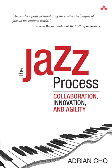 Jazz Process, The: Collaboration, Innovation, and Agility, Safari