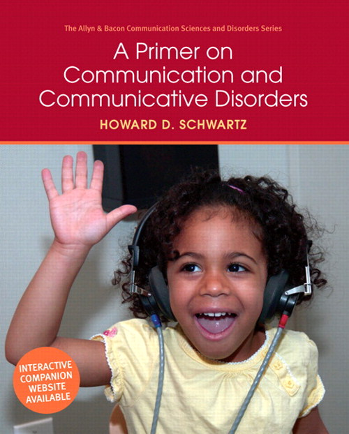 Primer on Communication and Communicative Disorders, A, CourseSmart eTextbook