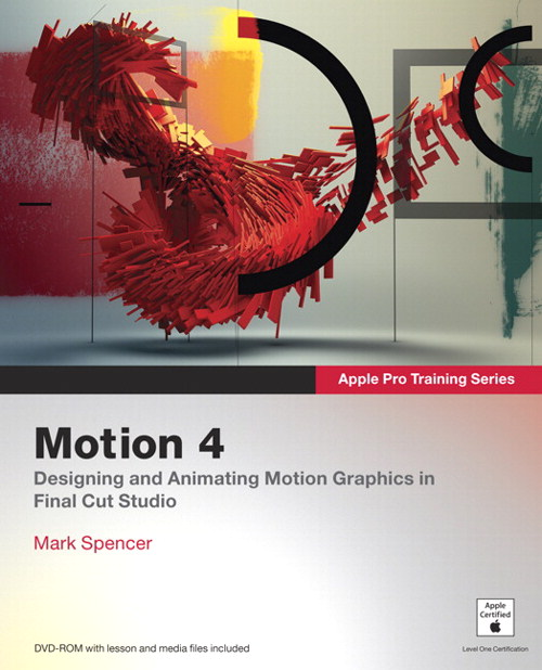 Apple Pro Training Series: Motion 4, CourseSmart eTextbook