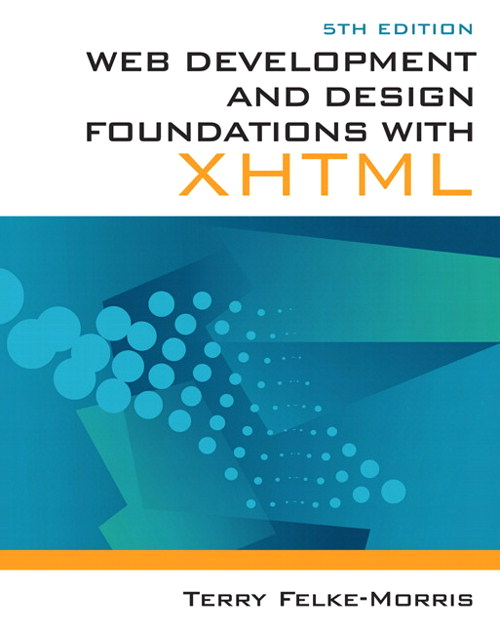 Web Development and Design Foundations with XHTML, CourseSmart eTextbook, 5th Edition