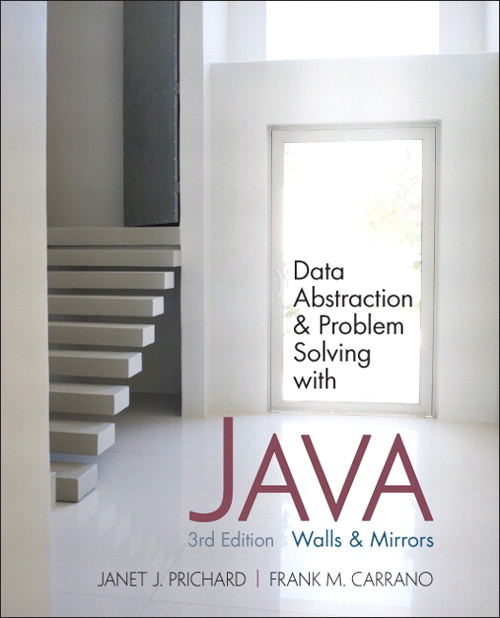Data Abstraction and Problem Solving with Java, CourseSmart eTextbook, 3rd Edition