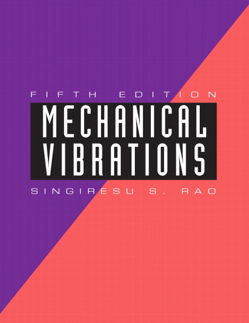 Mechanical Vibrations, CourseSmart eTextbook, 5th Edition