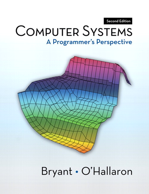 Computer Systems: A Programmer's Perspective, CourseSmart eTextbook, 2nd Edition