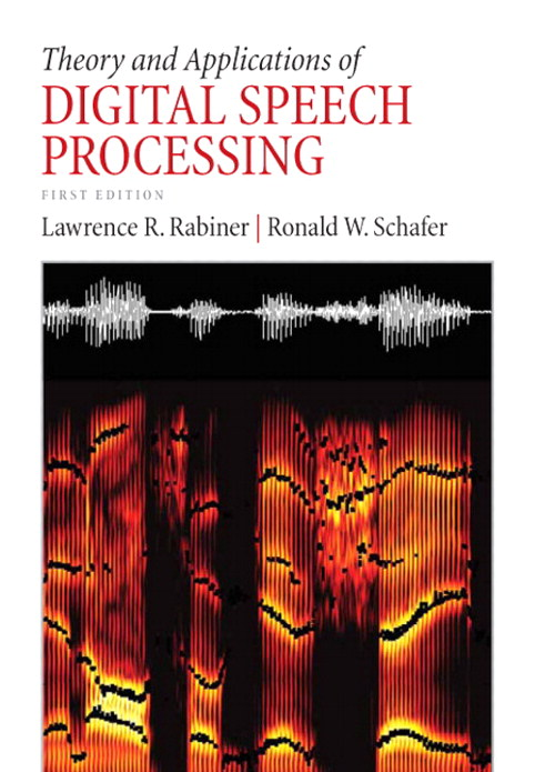 Theory and Applications of Digital Speech Processing, CourseSmart eTextbook
