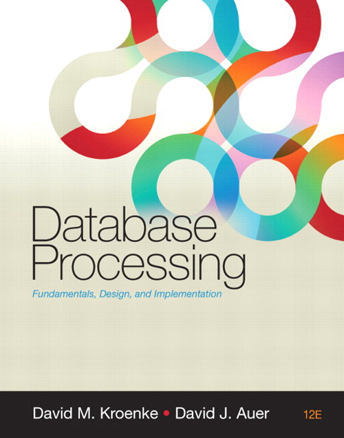 Database Processing, CourseSmart eTextbook, 12th Edition