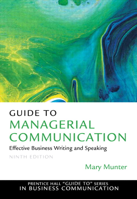 Guide to Managerial Communication, CourseSmart eTextbook, 9th Edition
