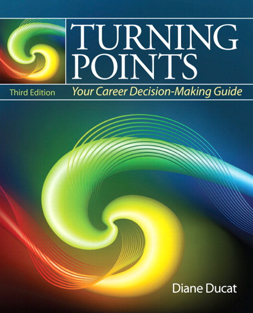 Turning Points: Your Career Decision Making Guide, CourseSmart eTextbook, 3rd Edition