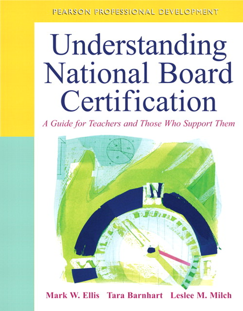 Understanding National Board Certification: A Guide for Teachers and Those Who Support Them, CourseSmart eTextbook