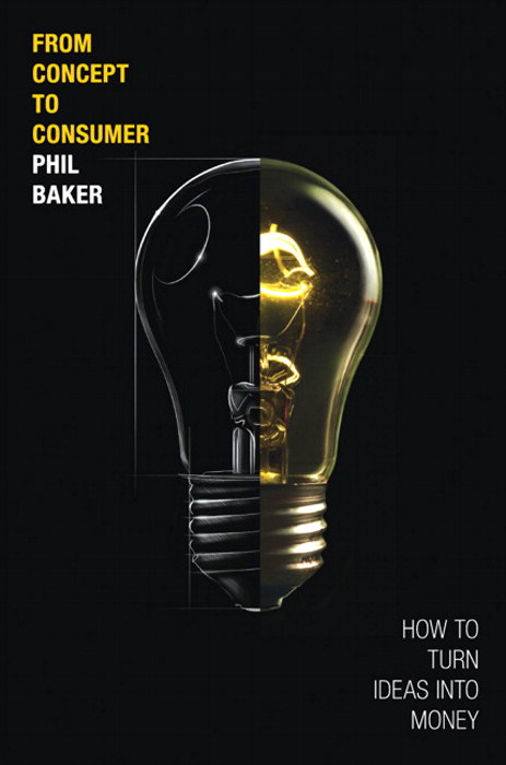 From Concept to Consumer: How to Turn Ideas Into Money, CourseSmart eTextbook