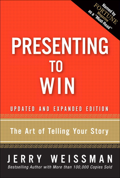 Presenting to Win: The Art of Telling Your Story, Updated and Expanded Edition, CourseSmart eTextbook
