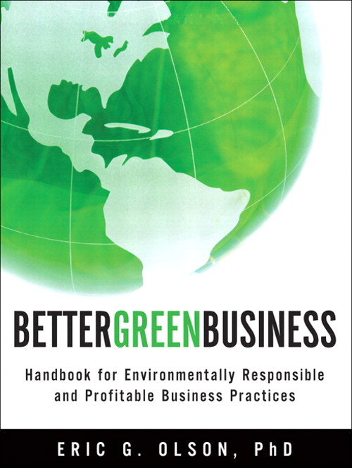 Better Green Business: Handbook for Environmentally Responsible and Profitable Business Practices, CourseSmart eTextbook