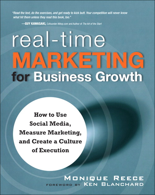 Real-Time Marketing for Business Growth: How to Use Social Media, Measure Marketing, and Create a Culture of Execution, CourseSmart eTextbook