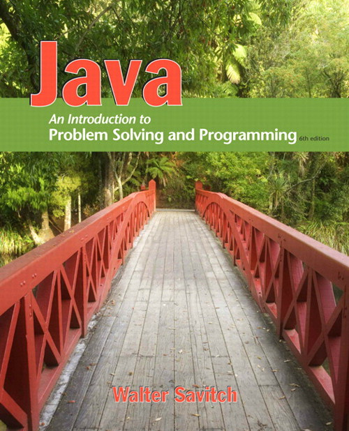 Java: An Introduction to Problem Solving and Programming, CourseSmart eTextbook, 6th Edition