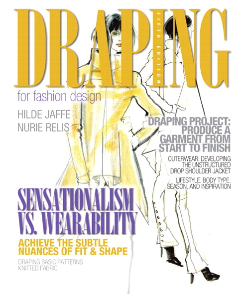 Draping for Fashion Design, CourseSmart eTextbook, 5th Edition
