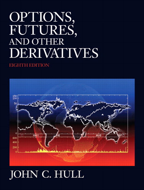 Options, Futures and Other Derivatives, CourseSmart eTextbook, 8th Edition