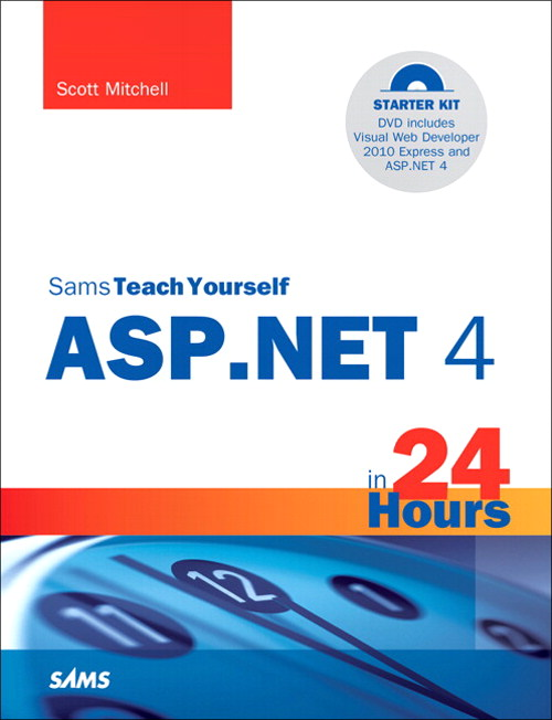Sams Teach Yourself ASP.NET 4 in 24 Hours: Complete Starter Kit, Safari