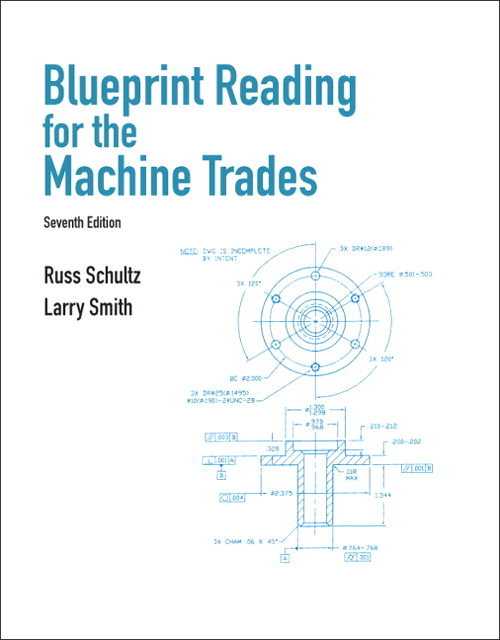 Blueprint Reading for the Machine Trades, CourseSmart eTextbook, 7th Edition