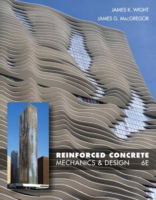 Reinforced Concrete: Mechanics and Design, CourseSmart eTextbook, 6th Edition