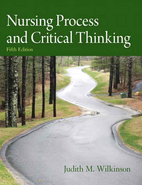 Nursing Process and Critical Thinking, CourseSmart eTextbook, 5th Edition