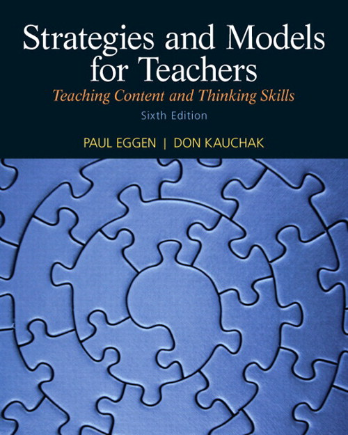 Strategies and Models for Teachers: Teaching Content and Thinking Skills, CourseSmart eTextbook, 6th Edition