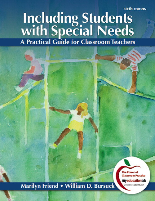 Including Students with Special Needs: A Practical Guide for Classroom Teachers, 6th Edition