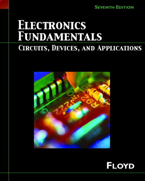Electronics Fundamentals: Circuits, Devices and Applications, 7th Edition