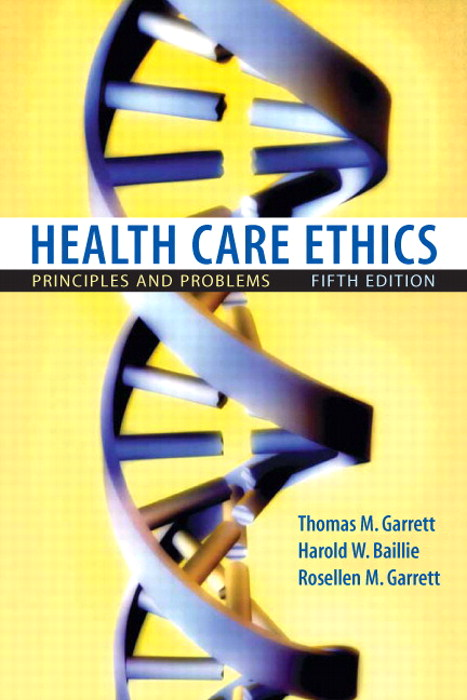 Health Care Ethics: Principles and Problems, CourseSmart eTextbook, 5th Edition
