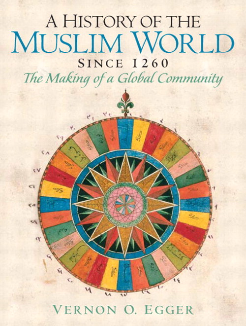 History of the Muslim World, A: Since 1260, CourseSmart eTextbook