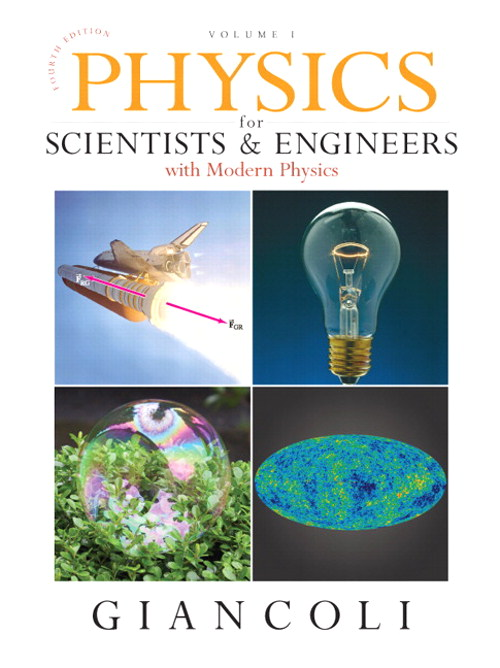Physics for Scientists & Engineers, Vol. 1 (Chs 1-20), 4th Edition