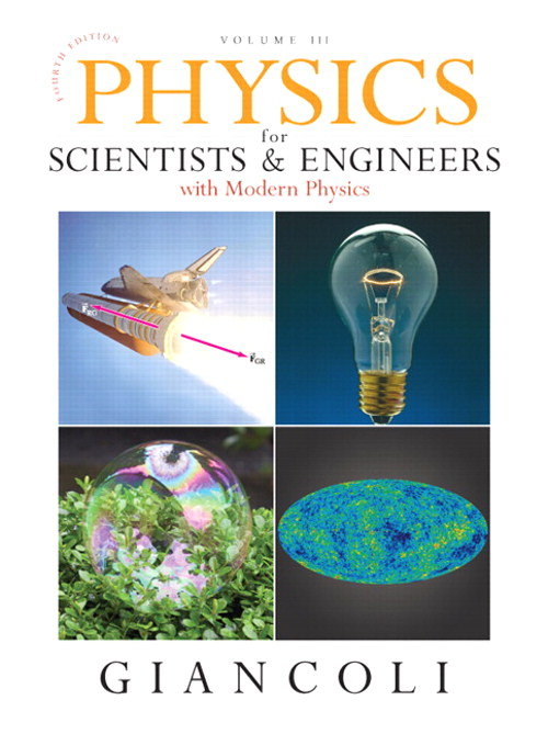 Physics for Scientists & Engineers with Modern Physics, Vol. 3 (Chs 36-44), 4th Edition