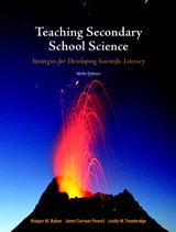 Teaching Secondary School Science: Strategies for Developing Scientific Literacy, 9th Edition