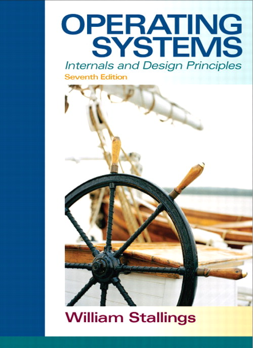 Operating Systems: Internals and Design Principles, CourseSmart eTextbook, 7th Edition