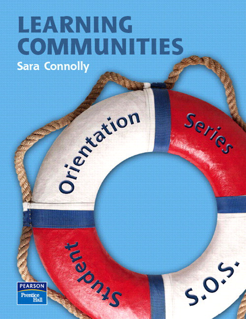 Student Orientation Series (SOS): Learning Communities